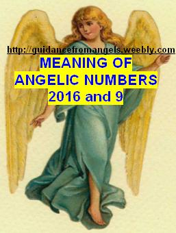 2016 - meaning of angels number 2016 and 9 - Guidance from